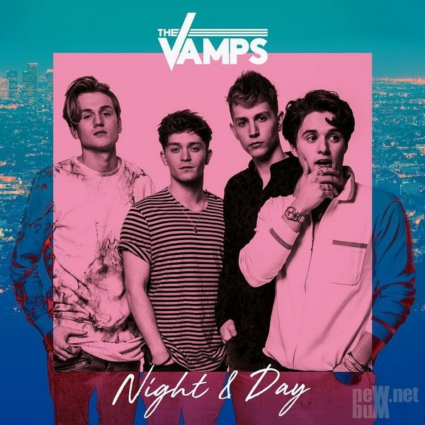 The Vamps - Night & Day (2017)