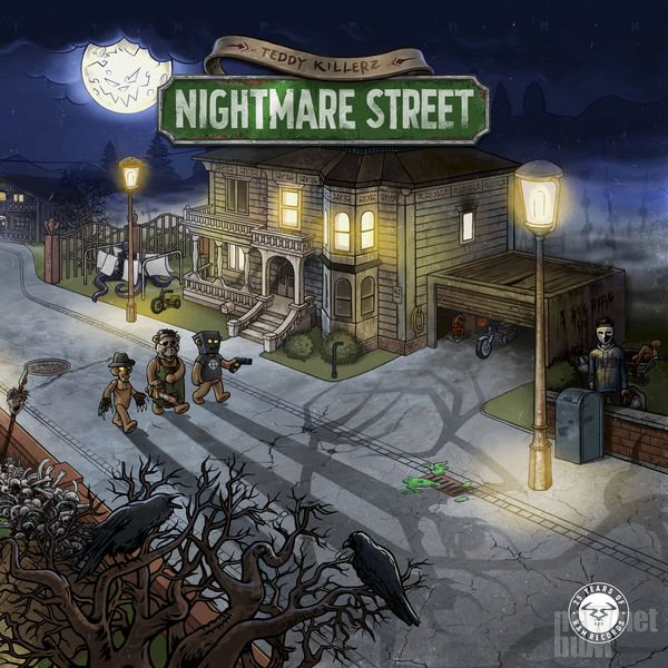 Teddy Killerz - Nightmare Street (2017)