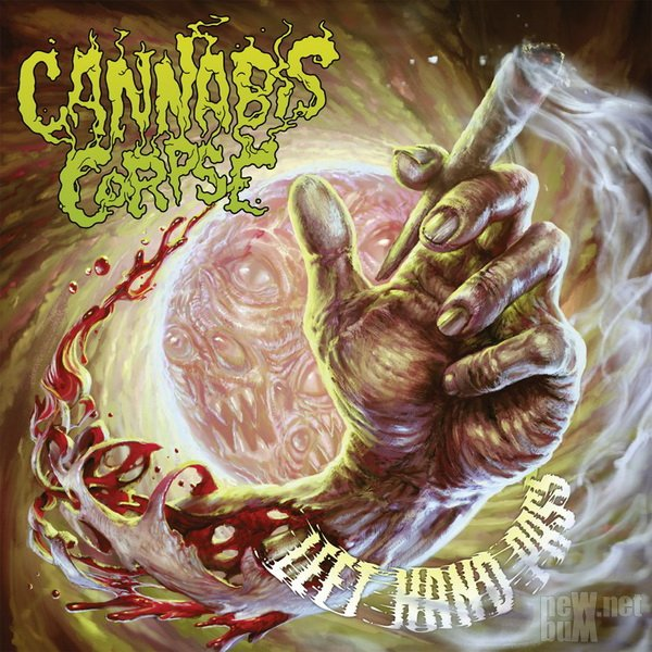 Cannabis Corpse - Left Hand Pass (2017)