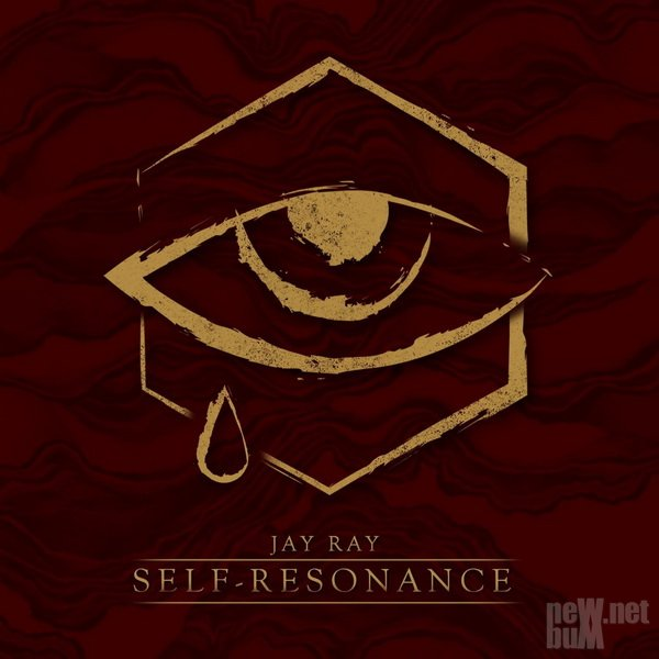 Jay Ray - Self-Resonance (2017)