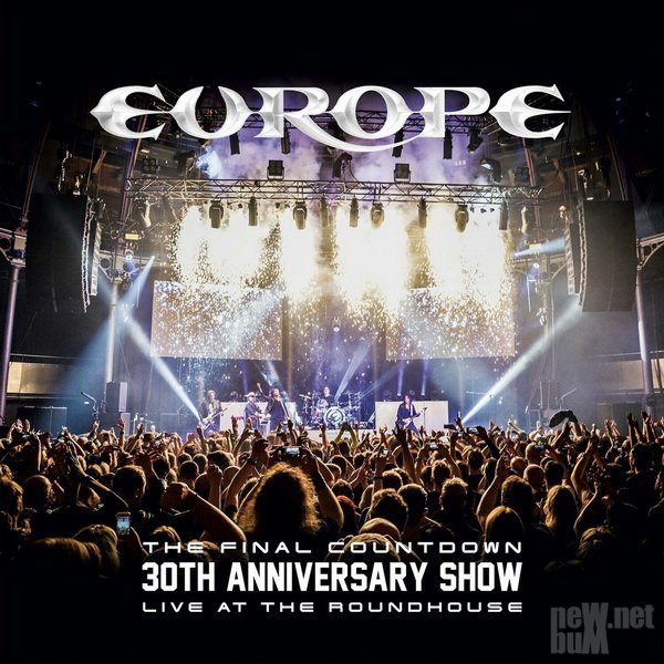 Europe - The Final Countdown 30th Anniversary Show. Live At The Roundhouse (2017)