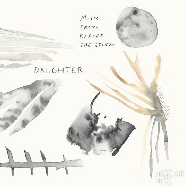 Daughter - Music from Before the Storm (2017)