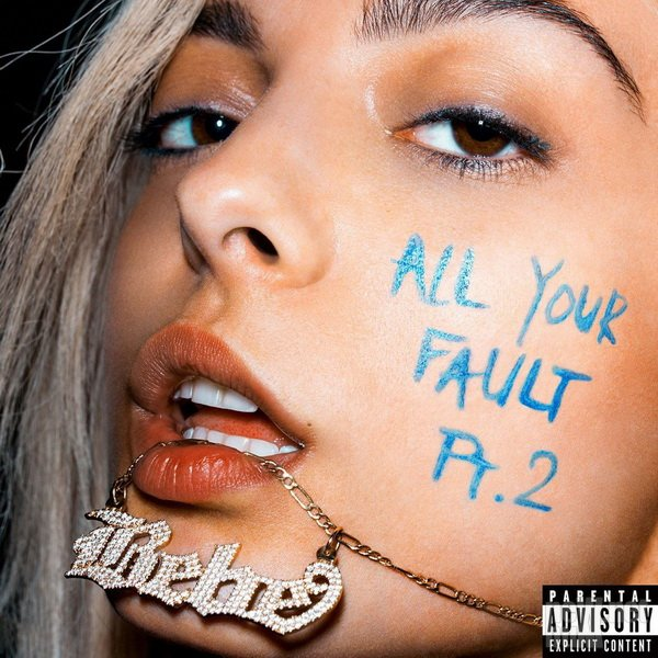 Bebe Rexha - All Your Fault: Pt 2 (2017)