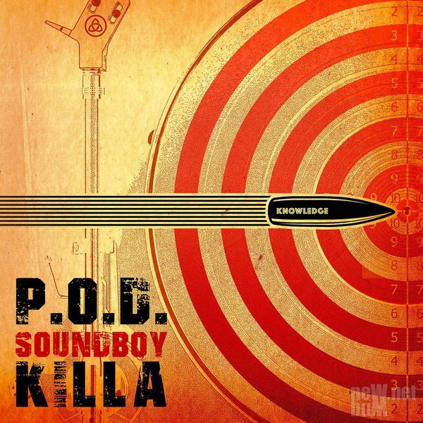 P.O.D. - Soundboy Killa [Single] (2017)
