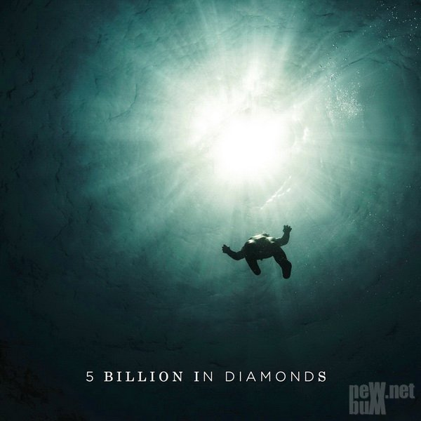 5 Billion In Diamonds - 5 Billion In Diamonds (2017)