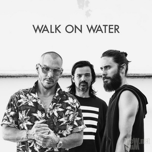 30 Seconds To Mars - Walk On Water [Single] (2017)