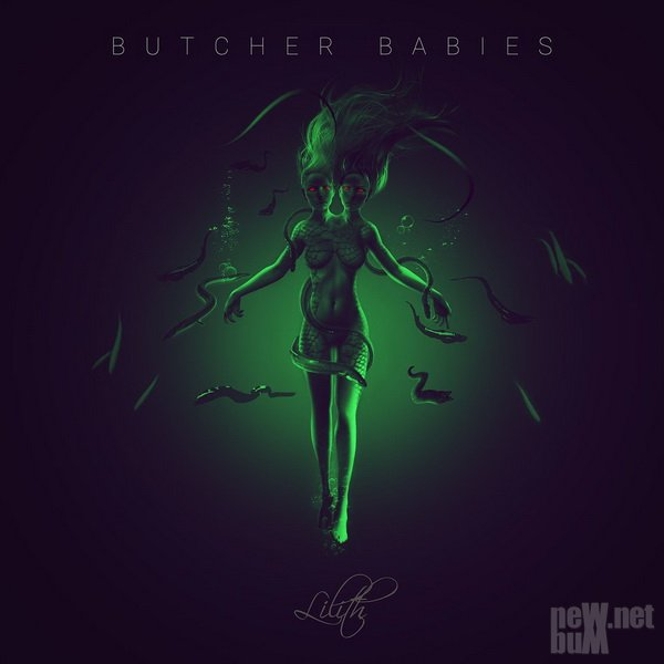 Butcher Babies - Lilith (2017)
