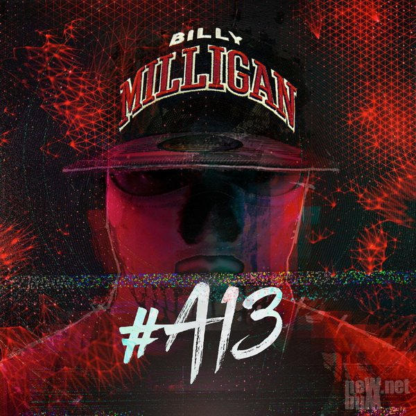 Billy Milligan - #A13 [EP] (2017)