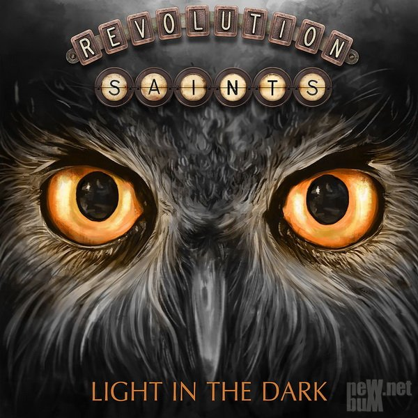 Revolution Saints - Light in the Dark (2017)