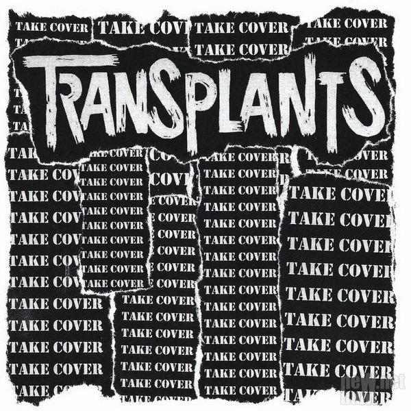 Transplants - Take Cover [EP] (2017)