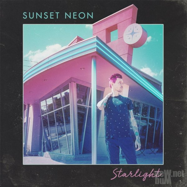 Sunset Neon - Starlight (2017)