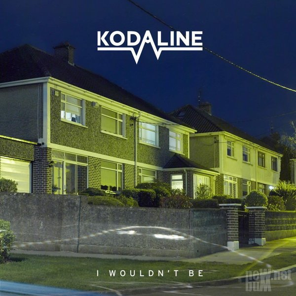Kodaline - I Wouldn't Be [EP] (2017)