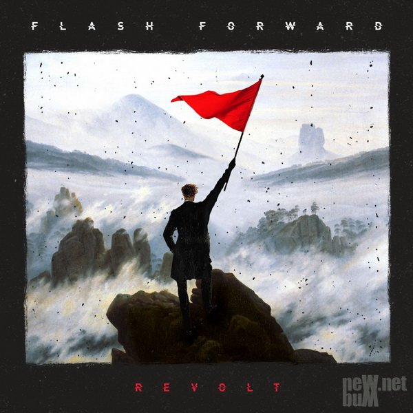 Flash Forward - Revolt (2017)