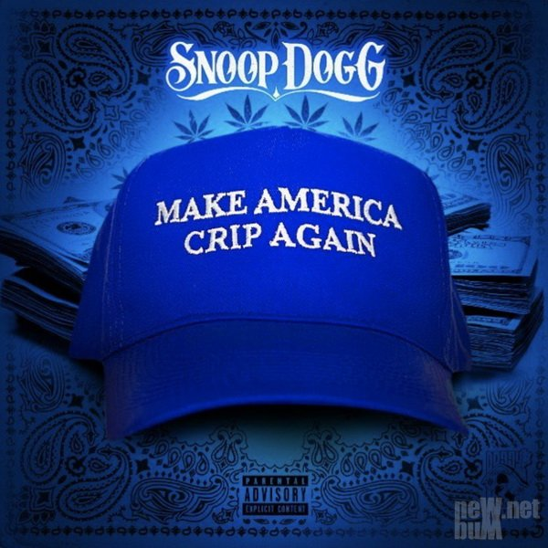Snoop Dogg - Make America Crip Again (2017)