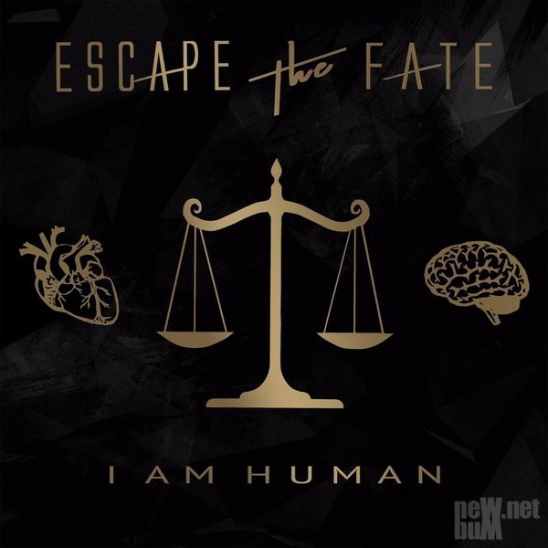 Escape the Fate - I Am Human (2018)