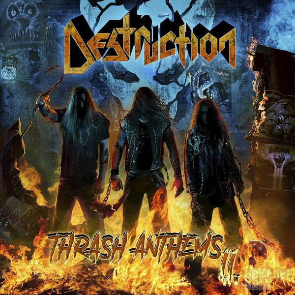 Destruction - Thrash Anthems II (2017)