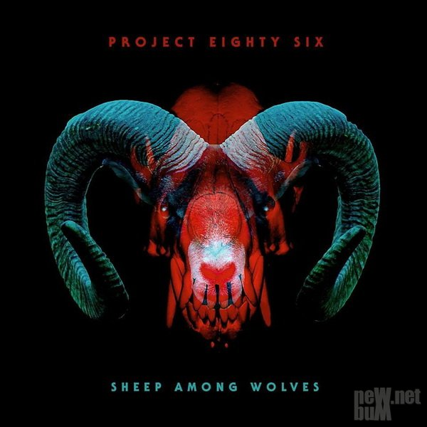 Project 86 - Sheep Among Wolves (2017)