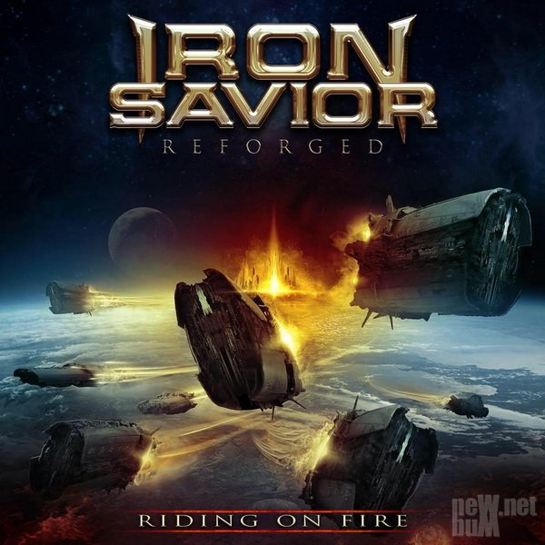 Iron Savior - Reforged. Riding On Fire (2017)