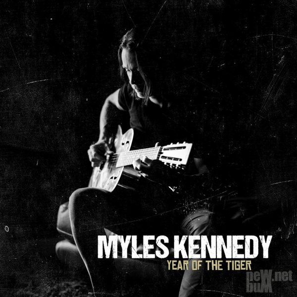Myles Kennedy - Year Of The Tiger (2018)