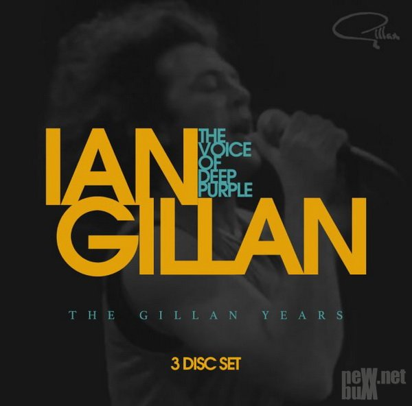 Ian Gillan - The Voice Of Deep Purple: The Gillan Years (2017)