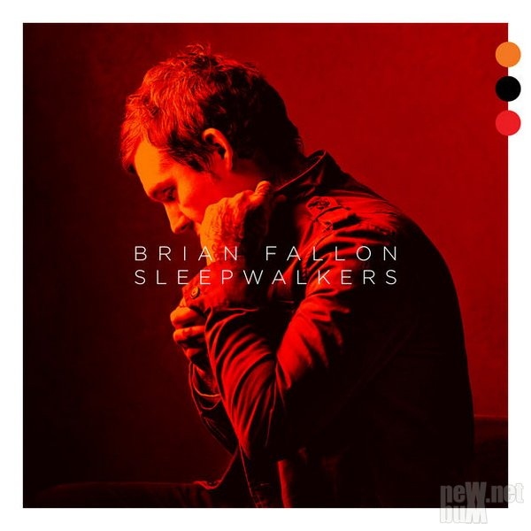 Brian Fallon - Sleepwalkers (2018)