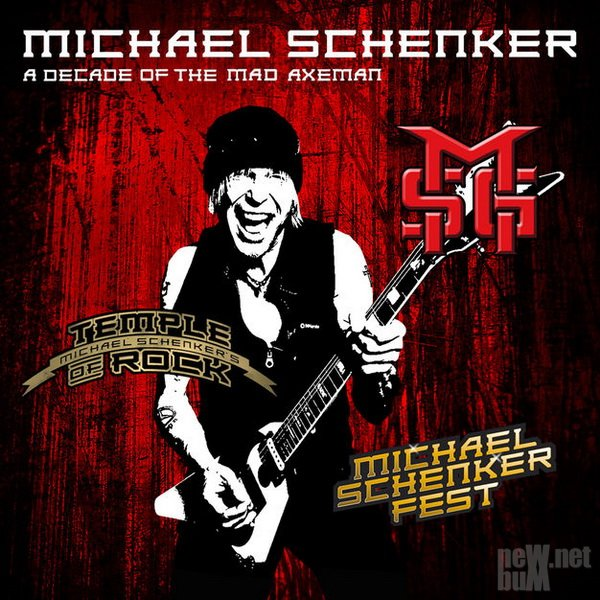 Michael Schenker - A Decade of the Mad Axeman (2018)