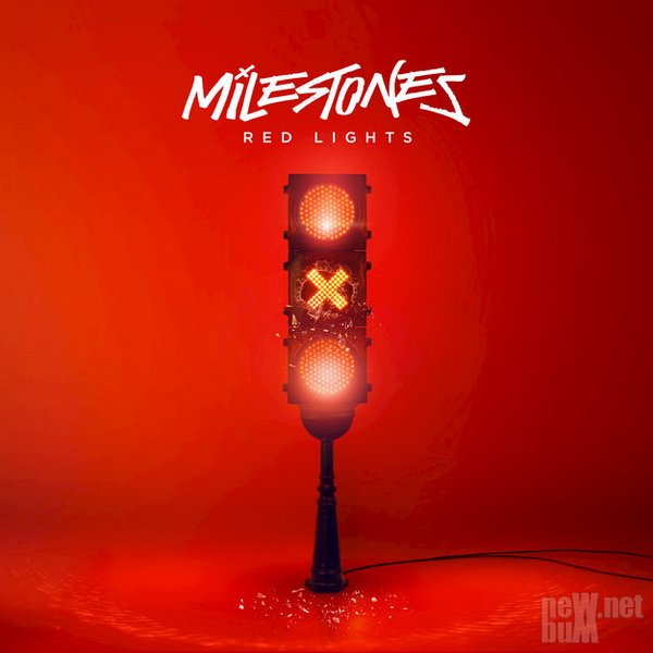 Milestones - Red Lights (2018)