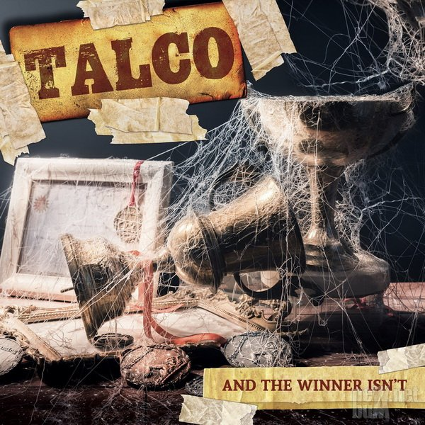 Talco - And The Winner Isn't (2018)