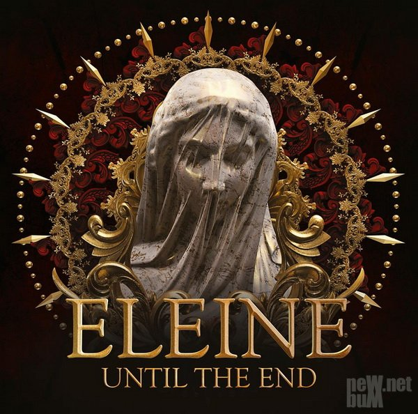 Eleine - Until The End (2018)