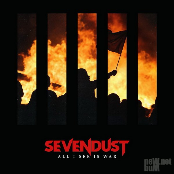 Sevendust - All I See Is War (2018)