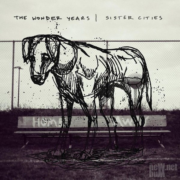 The Wonder Years - Sister Cities (2018)