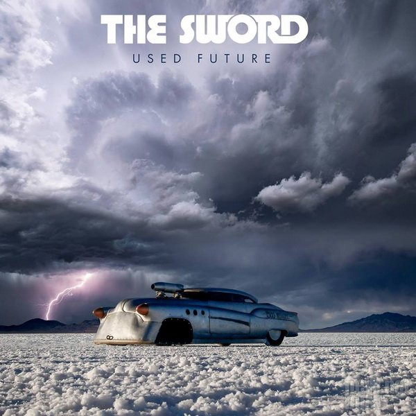 The Sword - Used Future (2018)