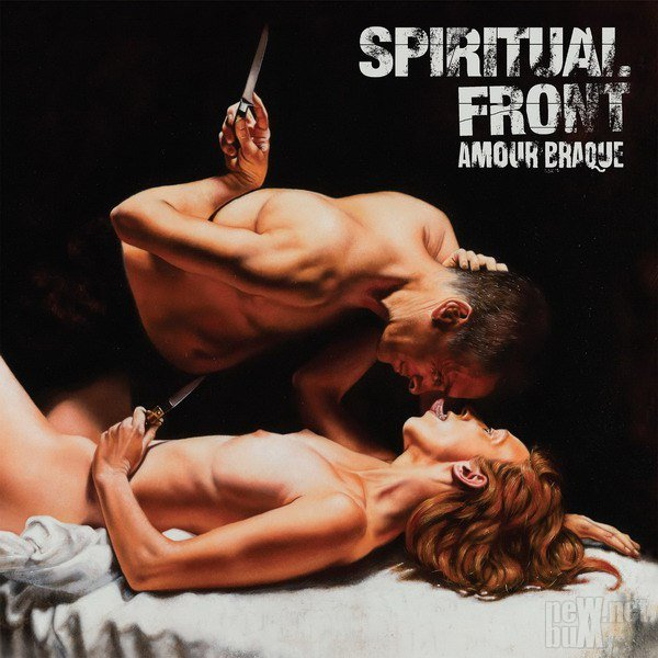 Spiritual Front - Amour Braque (2018)