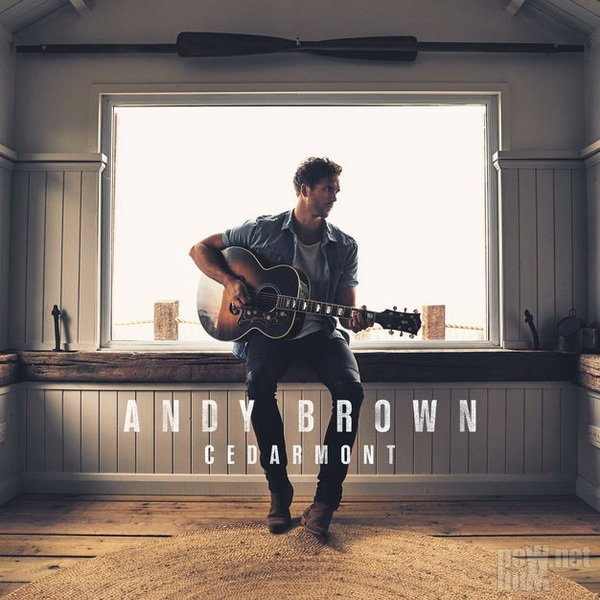 Andy Brown - Cedarmont (2018)