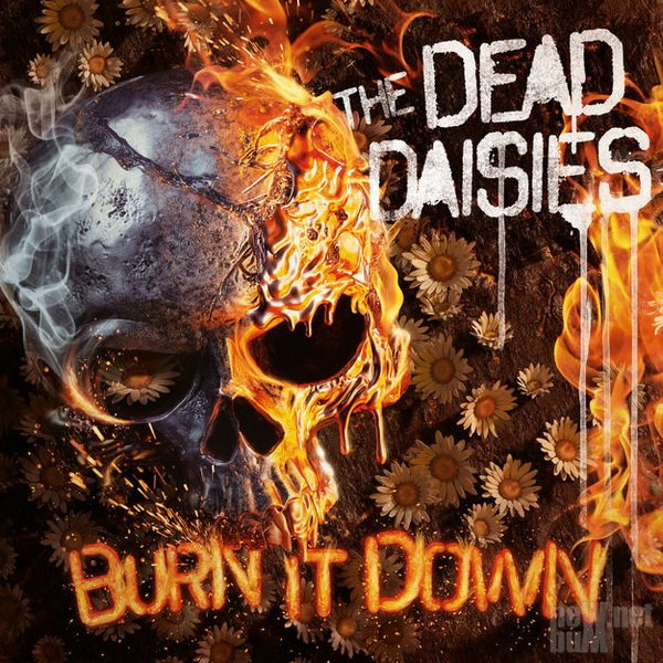 The Dead Daisies - Burn It Down (2018)