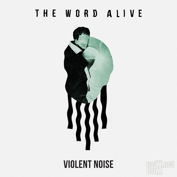 The Word Alive - Violent Noise (2018)