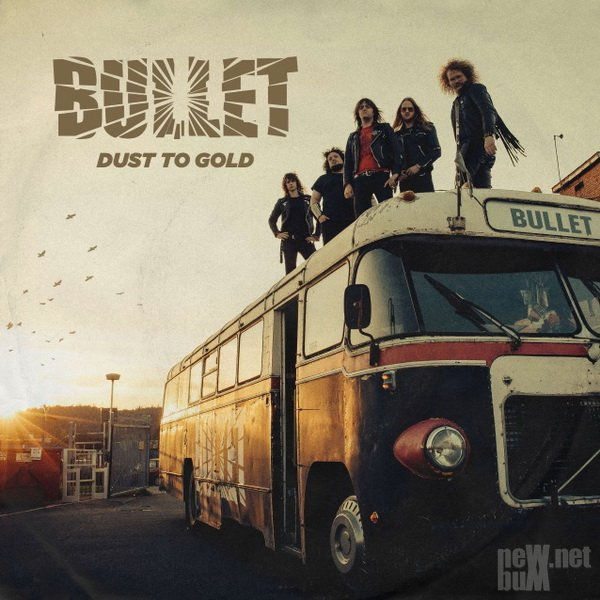 Bullet - Dust To Gold (2018)