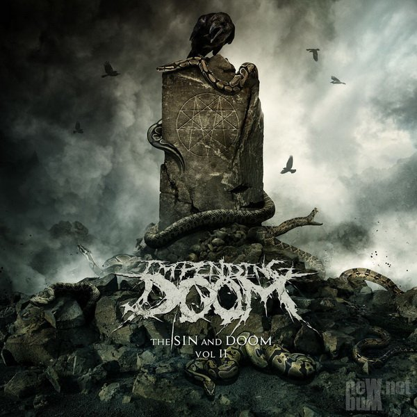 Impending Doom - The Sin and Doom Vol. II (2018)