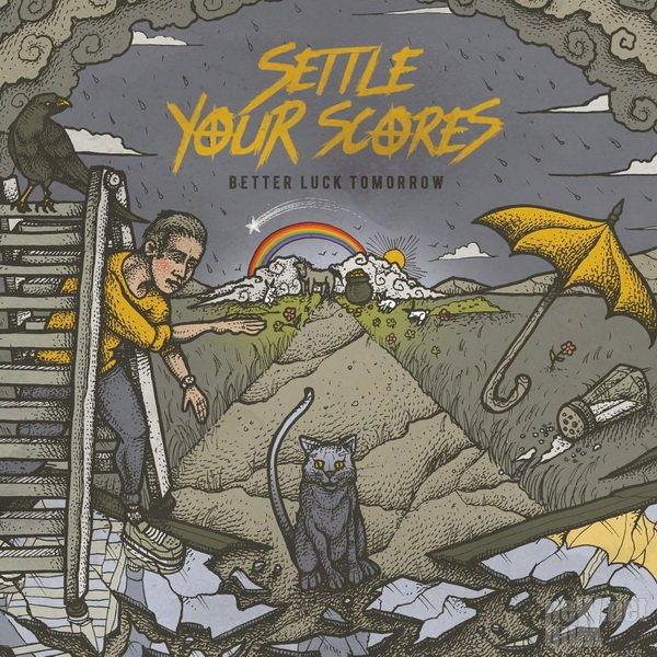 Settle Your Scores - Better Luck Tomorrow (2018)