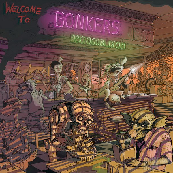 Nekrogoblikon - Welcome to Bonkers (2018)