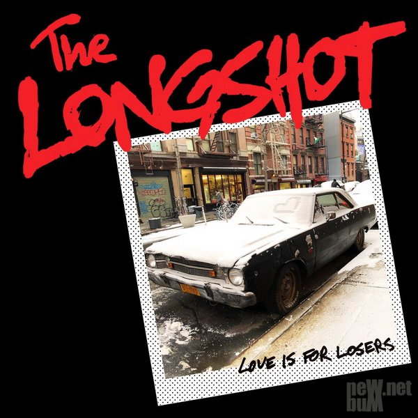 The Longshot - Love Is For Losers (2018)