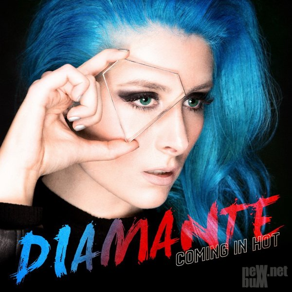 Diamante - Coming in Hot (2018)