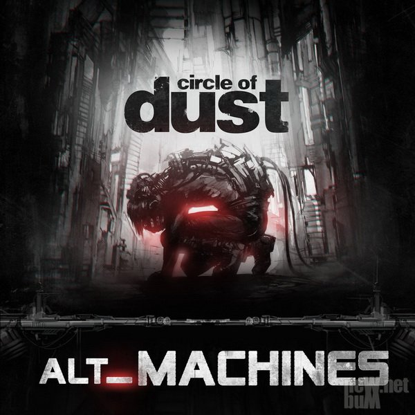 Circle of Dust - alt_Machines (2018)