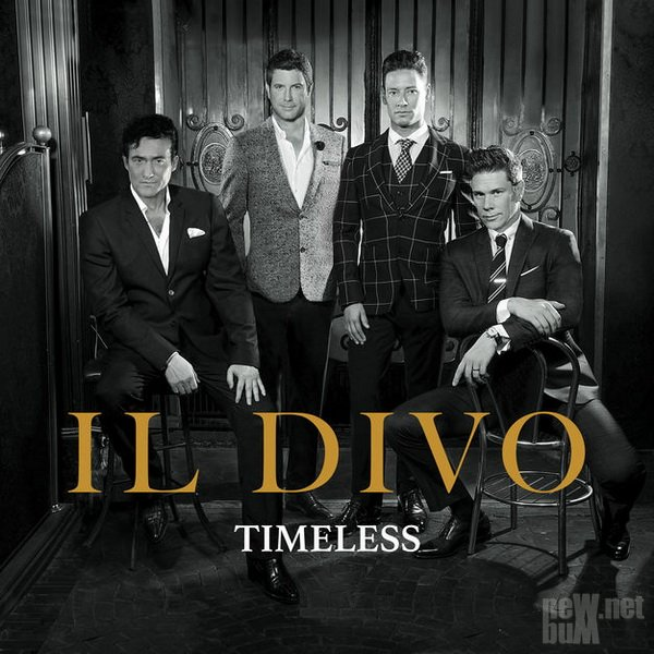 Il Divo - Timeless (2018)