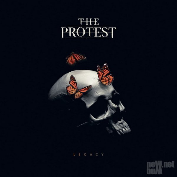 The Protest - Legacy (2018)