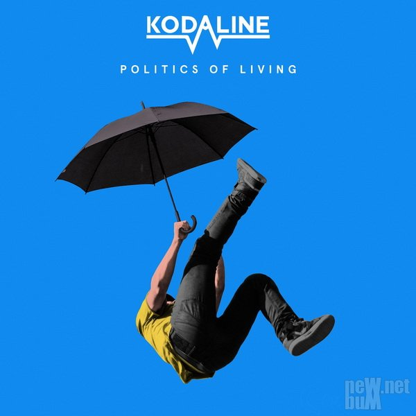 Kodaline - Politics of Living (2018)