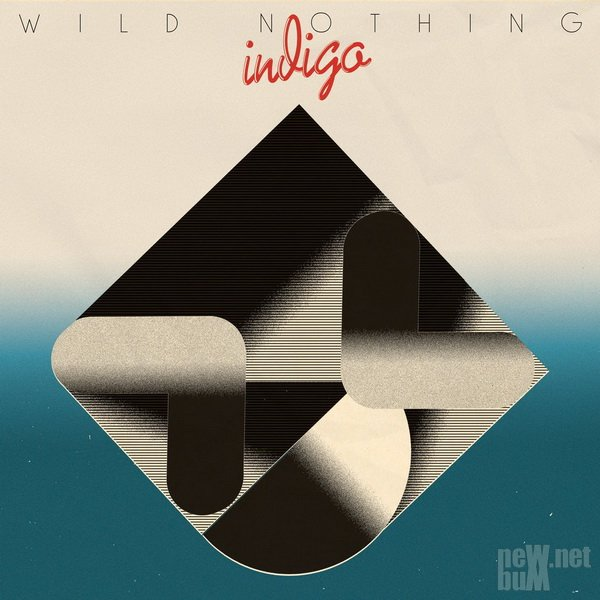 Wild Nothing - Indigo (2018)