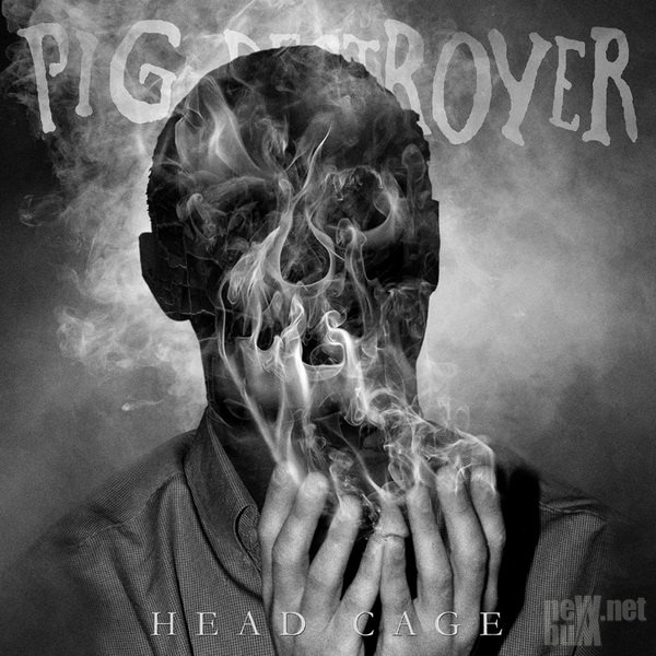 Pig Destroyer - Head Cage (2018)