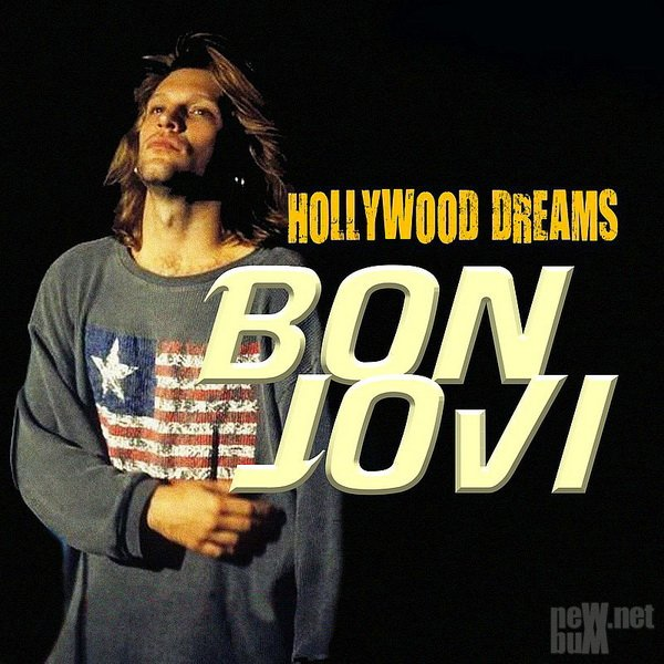 Bon Jovi - Hollywood Dreams (2018)