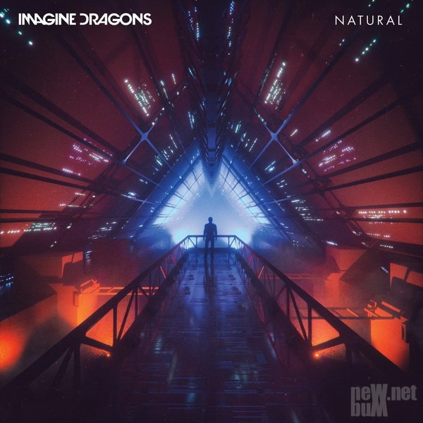 Imagine Dragons - Natural [Single] (2018)
